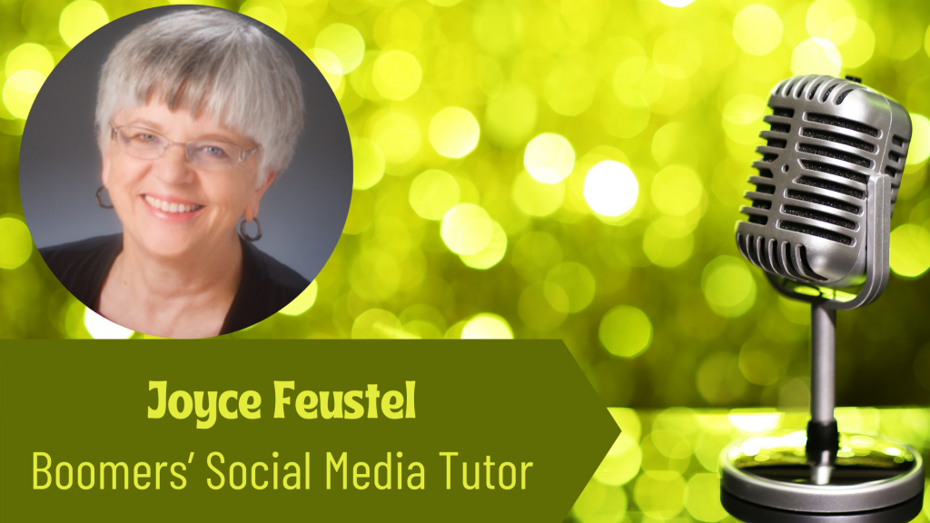 Joyce Feustel, Boomers' Social Media Tutor on the Thriving Solopreneur Podcast with Janine Bolon