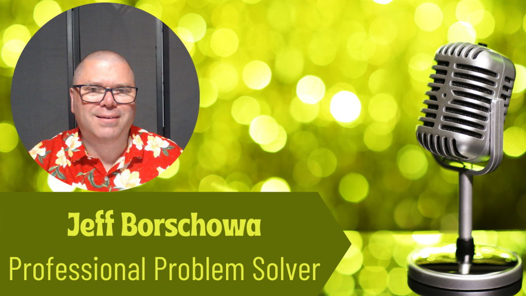Jeff Borschowa, Professional Problem Solver and Author on the Thriving Solopreneur Podcast with Janine Bolon