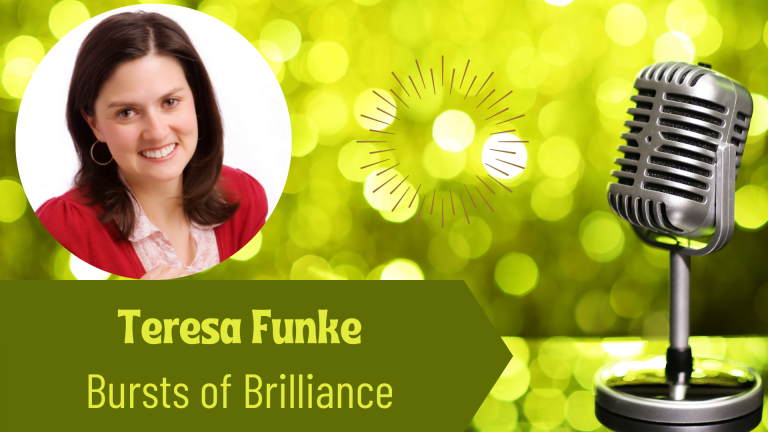 The Thriving Solopreneur Podcast Show with Teresa Funke, and Janine Bolon: Bursts of Brilliance